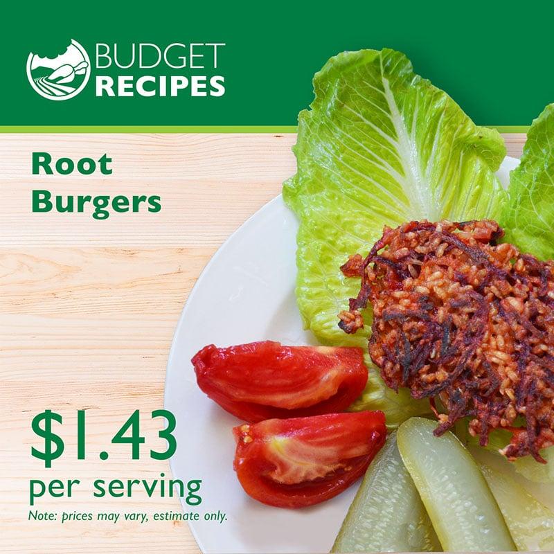 Budget Recipes Root Burgers
