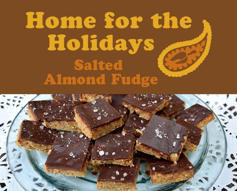 Salted Almond Fudge