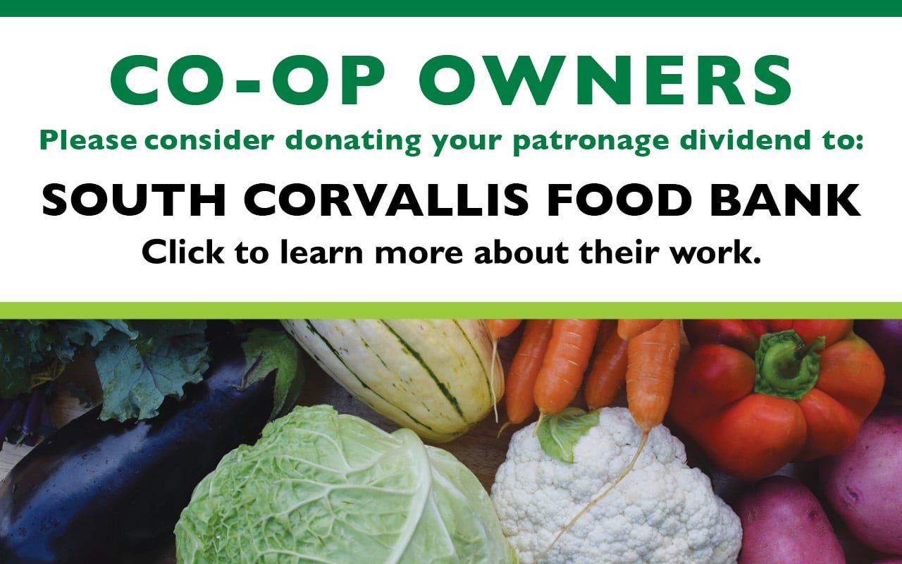 Donate your patronage dividend to SouthCorvallis Food Bank