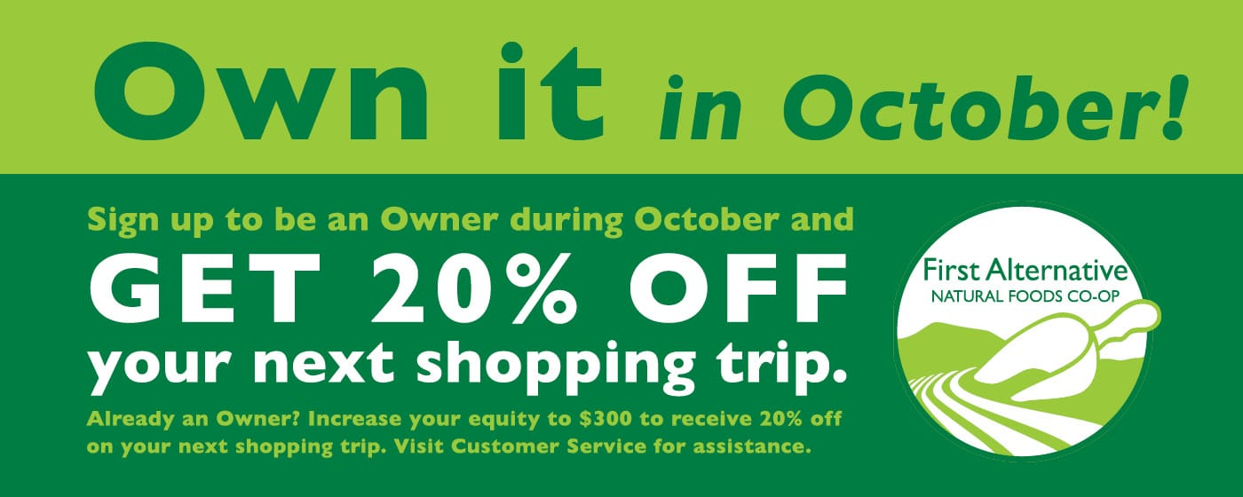 Become a Co-op Owner in October and get 20% off your next shopping trip